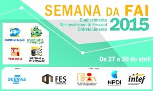 Ensino e entretenimento estarão presentes na Semana da FAI que será realizada de 27 a 30 de abril