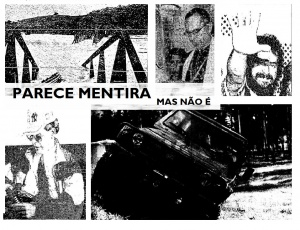 No Dia da Mentira, recontamos fatos e histórias que ocorreram em Pouso Alegre, que certamente você não acreditaria que fosse verdade.