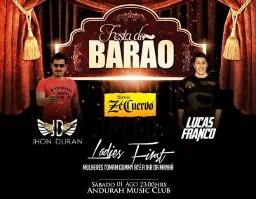 Evento é a primeira festa do mês de reinauguração do Andurah Music Club. Atrações são a Banda Zé Cuervo, John Duran e o DJ Lucas Franco. Mulheres poderão beber Gummy de graça das 23:00 até 01:00.