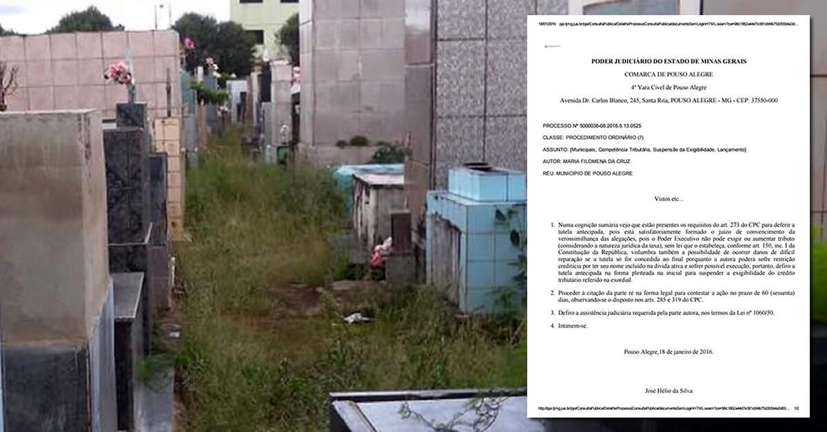 Moradora conseguiu suspensão da taxa de cemitério.
